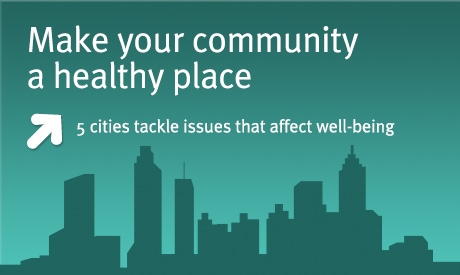 Making your community a healthy place