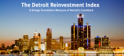 Detroit Skyline: The Detroit Reinvestment Index