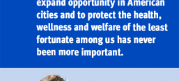 """Quote: """"A moment like this casts in bright relief that our mission to expand opportunity in American cities and to protect the health, wellness and welfare of the least fortunate among us has never been more important."""""""