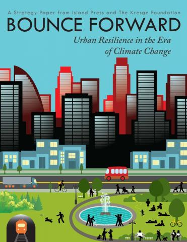 Cover Bounce Forward Urban Resilience in Era of Climate Change 2015