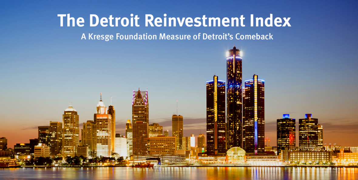 Detroit Skyline: The Detroit Reinvestment Index
