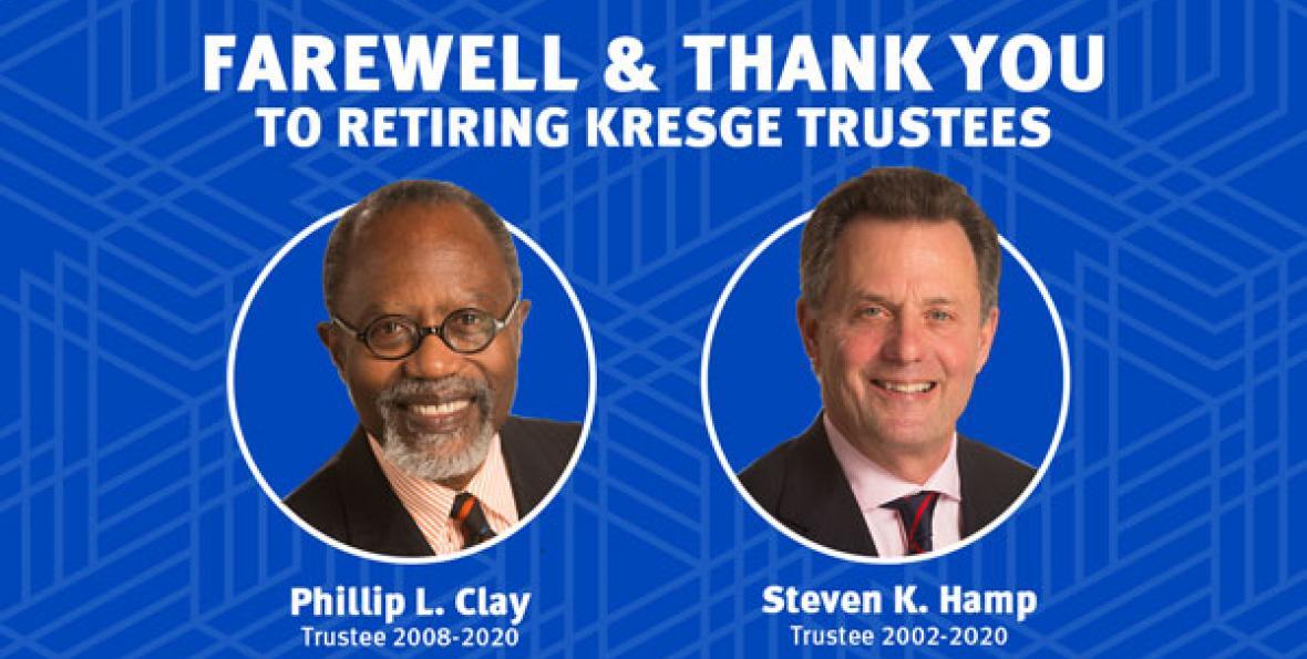 Retiring Kresge Trustees Philip L. Clay and Steven K. Hamp