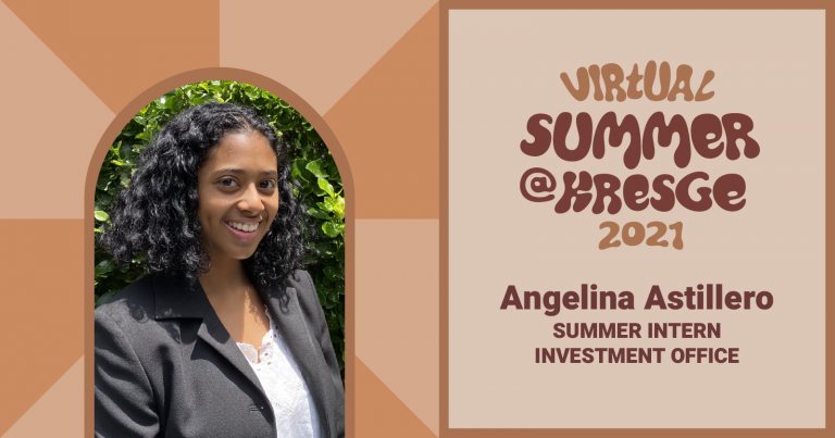 A graphic that includes a photo of Angelina Astillero with the text: Virtual Summer @Kresge 2021, Angelina Astillero, Summer Intern, Investment Office