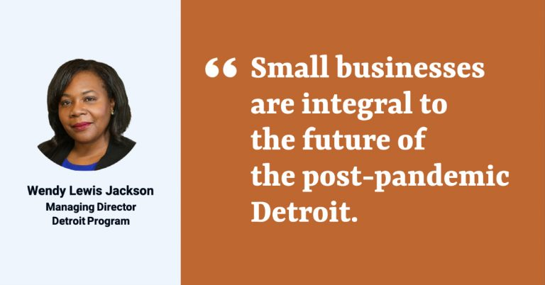 """Headshot photo of Kresge Detroit Program Managing Director Wendy Lewis Jackson with quote: """"Small businesses are integral to the future of the post-pandemic Detroit."""""""