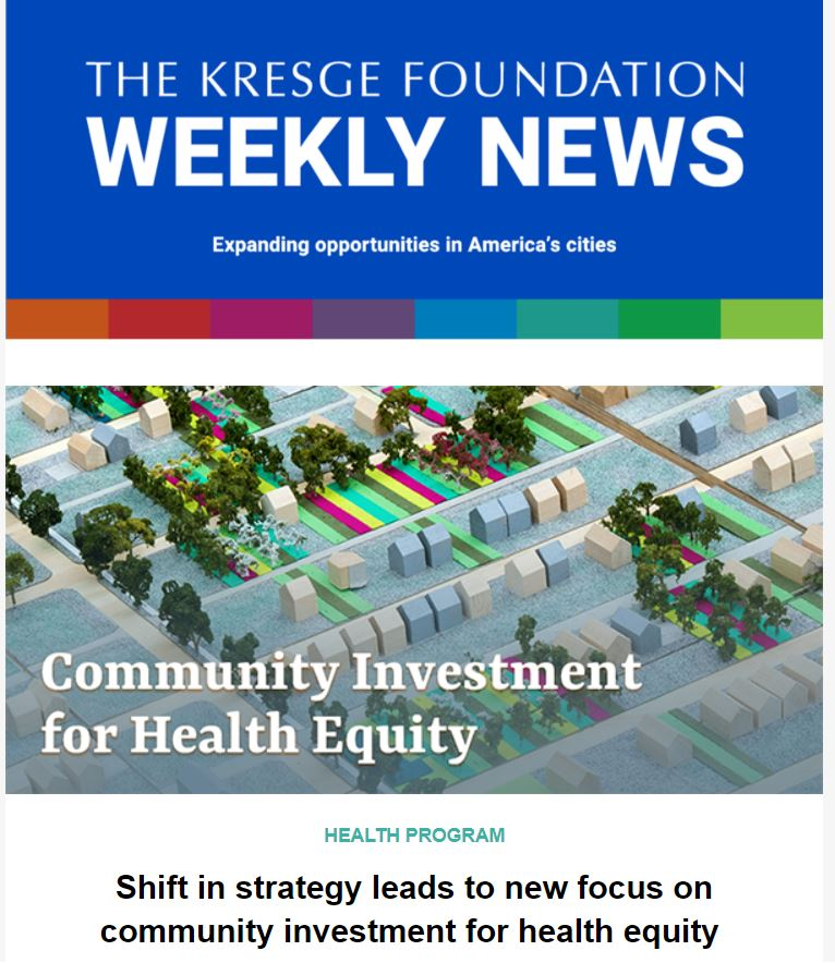 Screenshot of the March 18, 2021 weekly newsletter with a blue banner that says The Kresge Foundation Weekly News: Expanding opportunities in America's cities