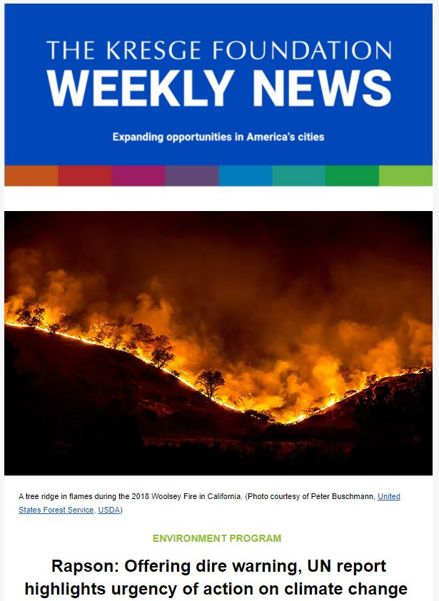 Blue graphic with the text: The Kresge Foundation Weekly News. Expanding opportunities in America's cities. Below is a photo of A tree ridge in flames during the 2018 Woolsey Fire in California.